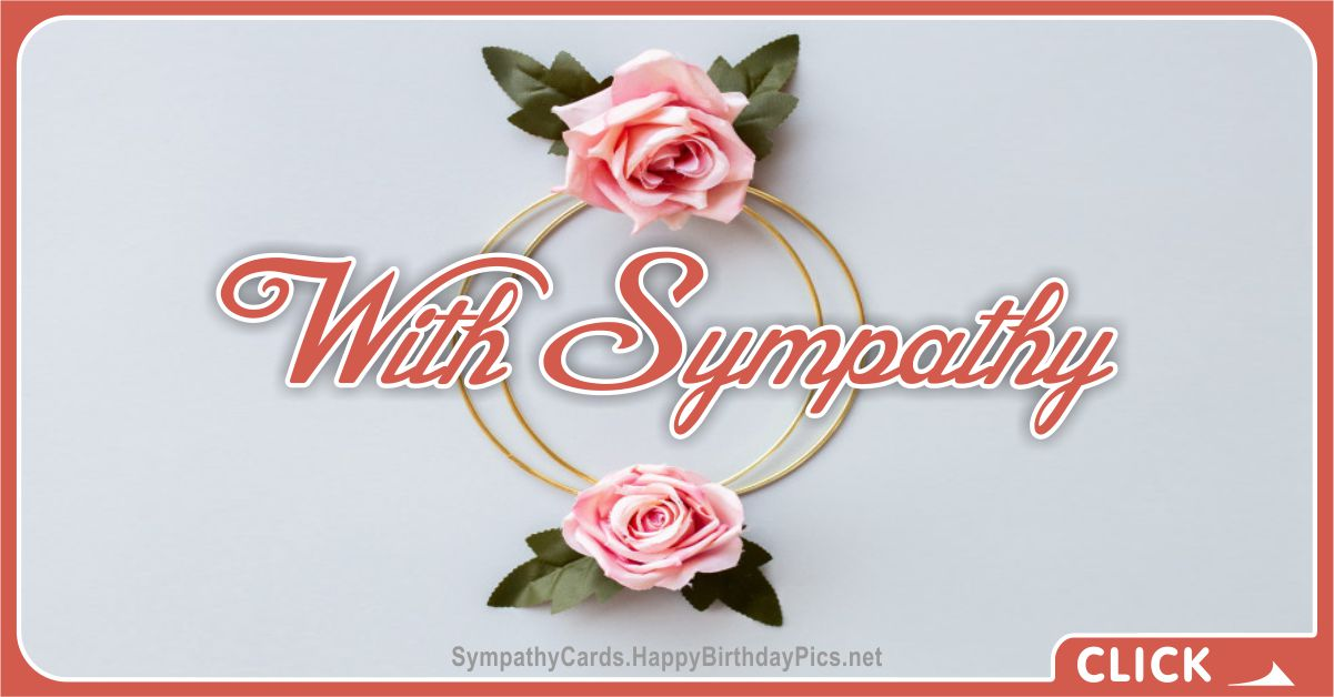 With Sympathy - Condolences Message