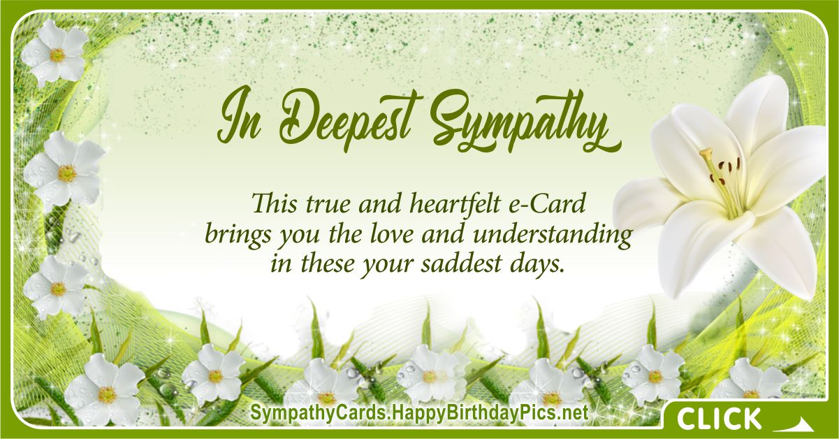 In Deepest Sympathy - For Your Saddest Days