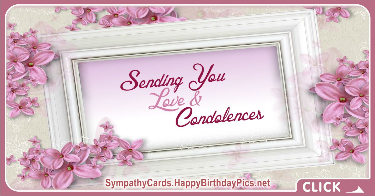 Sending You Love and Condolences, Sympathy Message