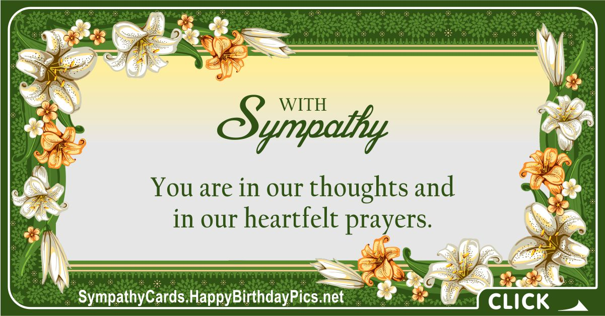 With Sympathy - You Are In Our Prayers