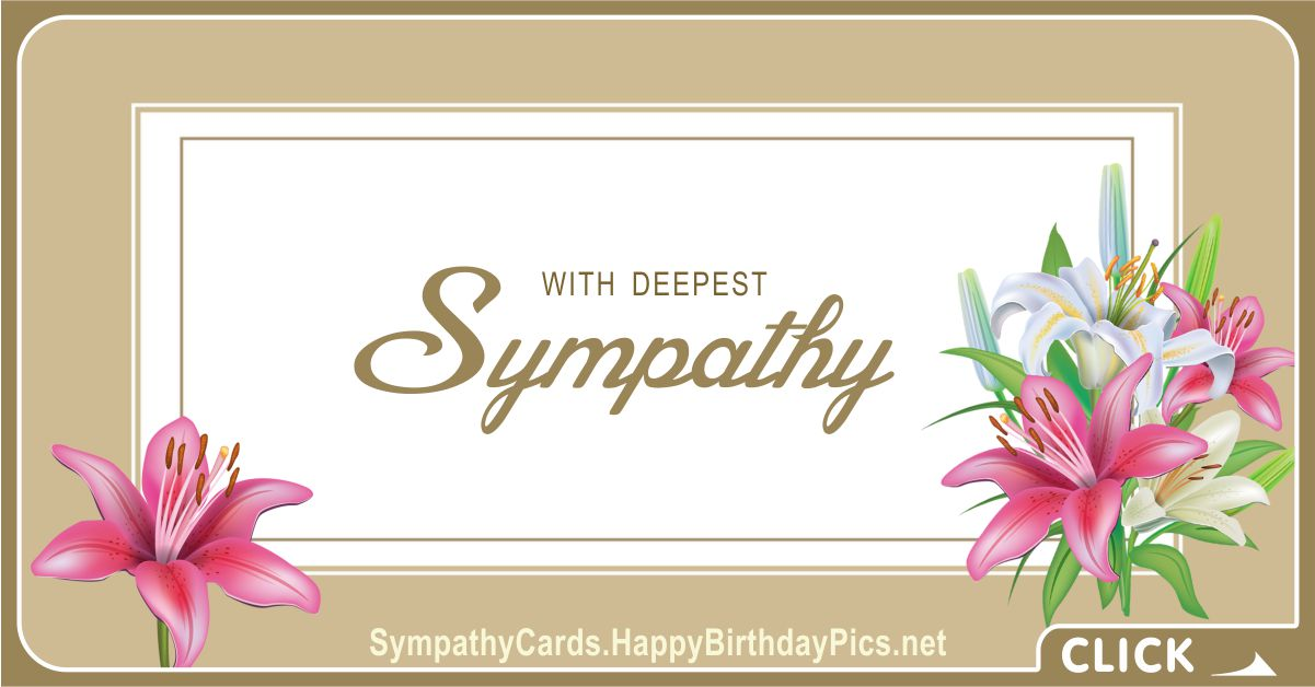 With Deepest Sympathy - Condolence Message
